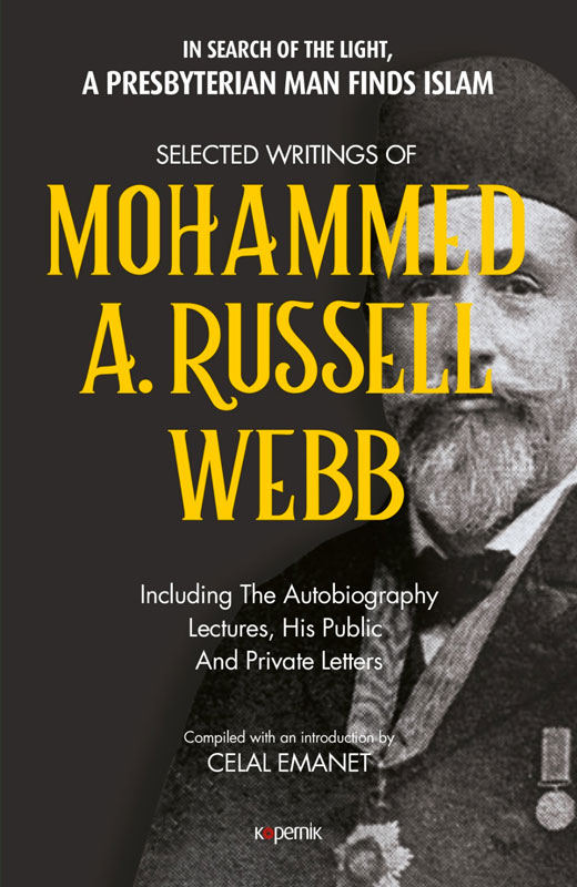 Selected Writings of Mohammed A. Russell Webb