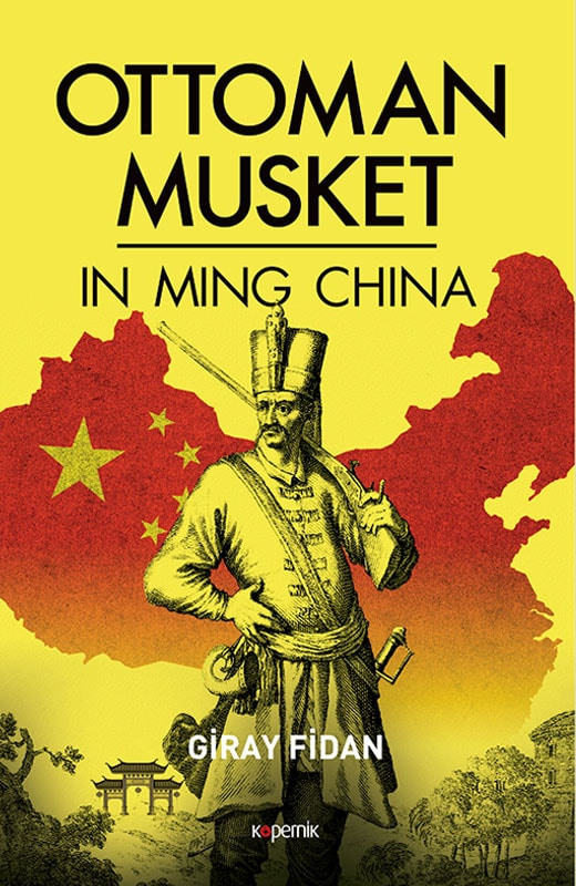 Ottoman Musket in Ming China
