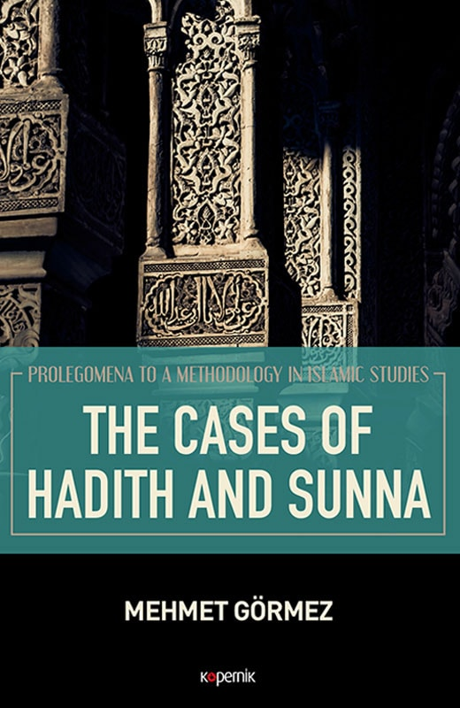 The Cases of Hadith and Sunna